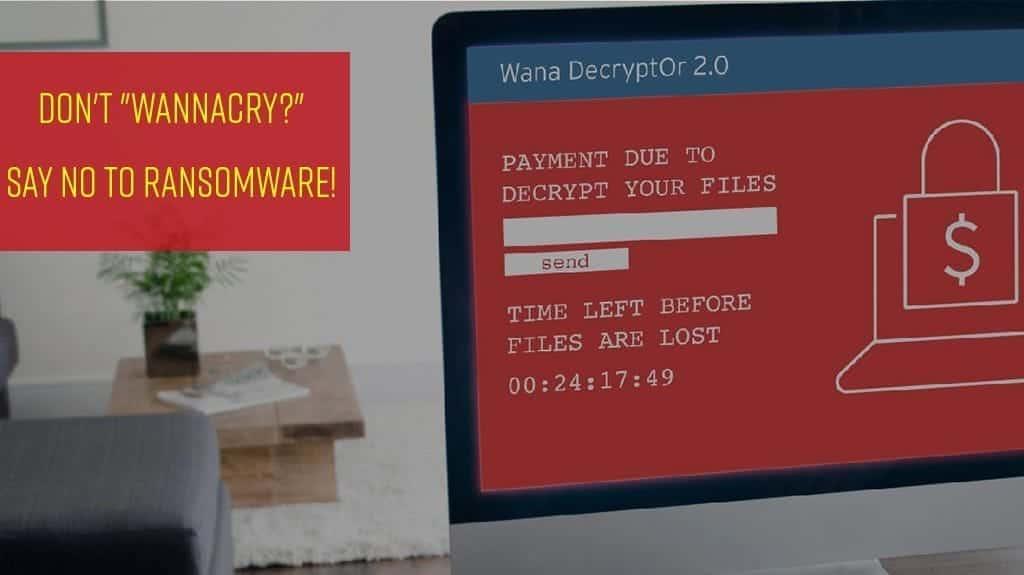 Say No to WannaCry