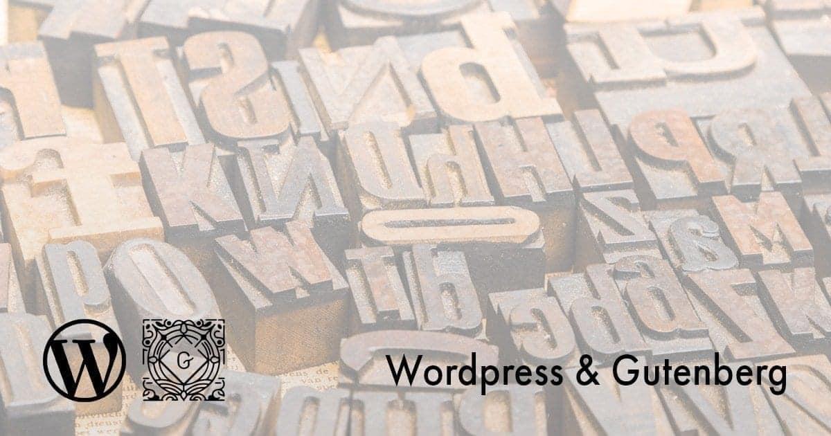 Wordpress & Gutenberg