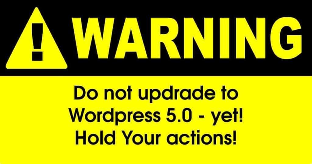 do not update to wordpress 5 yet