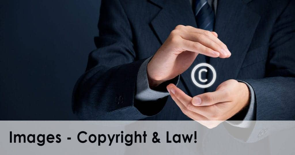 Images, Copyright & Law